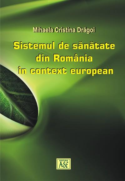 Sistemul de sanatate din Romania in context european