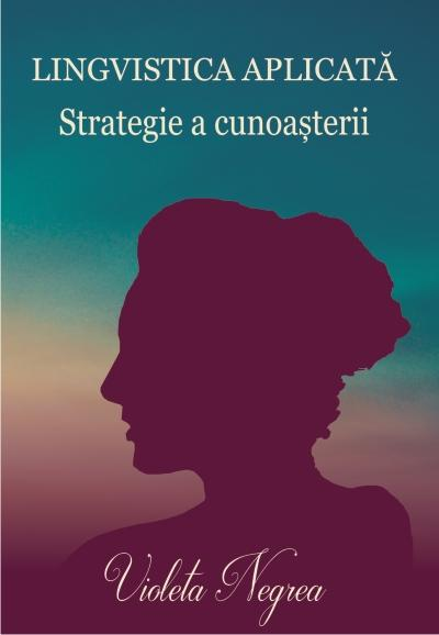 Lingvistica aplicata, strategie a cunoasterii