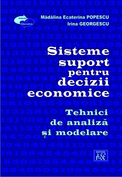 Support systems for economic decisions. Analysis and modelling techniques