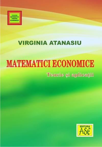 Matematici economice. Teorie si aplicatii