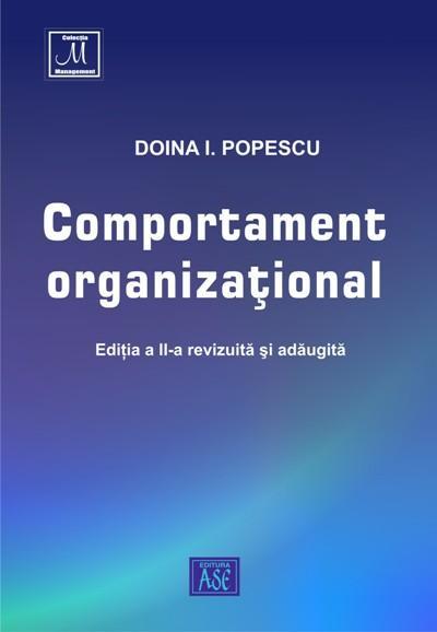 Comportament organizational. Editia a II-a, revizuita si adaugita