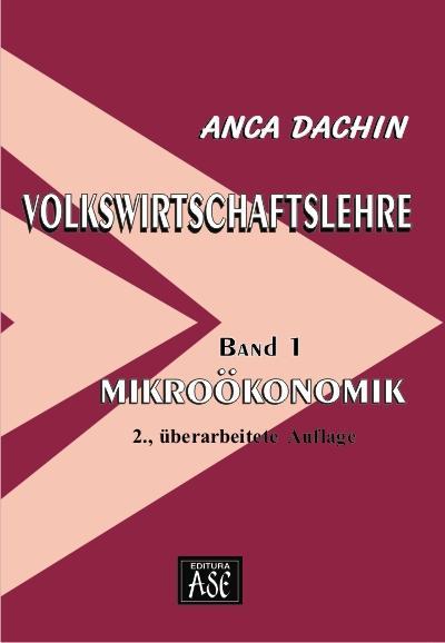 Volkswirtschaftslehre, Band 1: Mikroökonomik, 2., Uberarbeitete Auflage