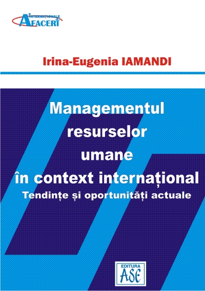Human Resources Management in International Context. Current Trends and Opportunities
