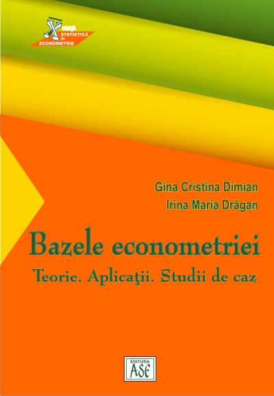 Fundamentals of Econometrics. Theory. Applications. Case studies