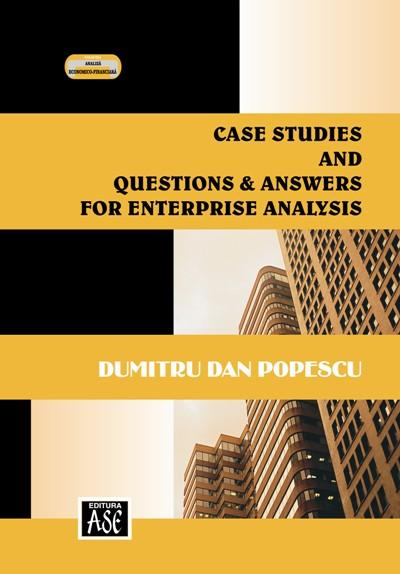 Case Studies and Questions & Answers for Enterprise Analysis