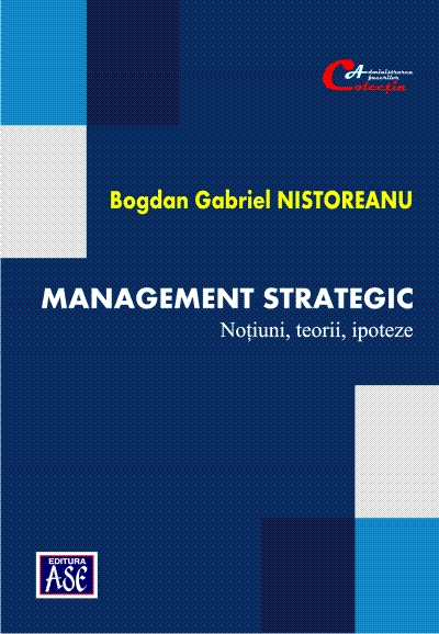 Strategic management. Notions, theories, hypotheses
