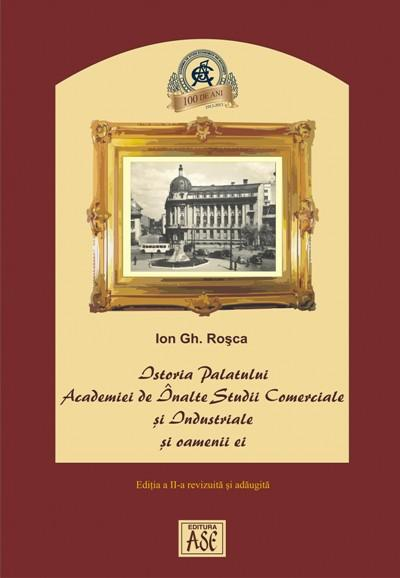 History of the Academy of High Commercial and Industrial Studies Palace and its people. Second Edition