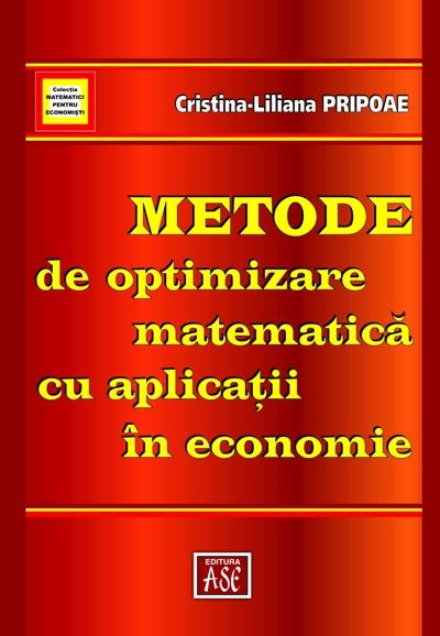 Mathematical optimization methods with applications in economy