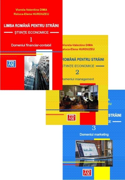 Limba româna pentru straini. Stiinte economice (trei volume)