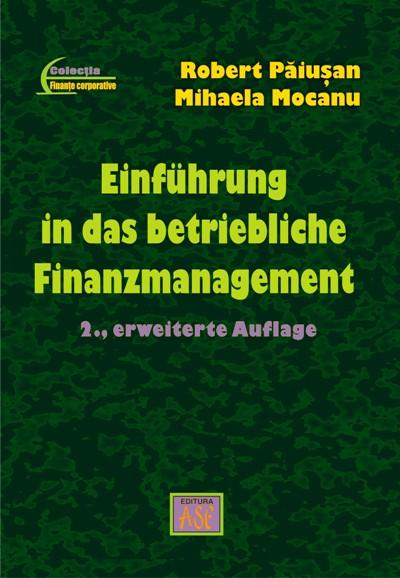Introduction to financial management of the firm. Second Edition, revised and added