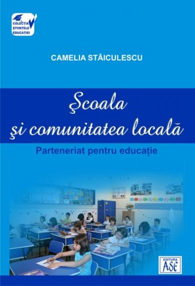 Scoala si comunitatea locala, parteneriat pentru educatie