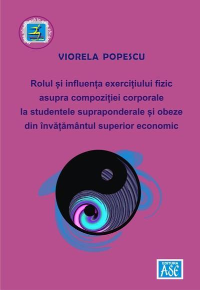 Rolul si influenta exercitiului fizic asupra compozitiei corporale la studentele supraponderale si obeze din invatamantul superior economic