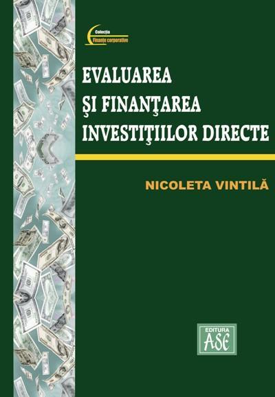 Evaluarea si finantarea investitiilor directe
