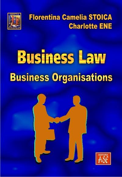 Business Law. Business Organisations
