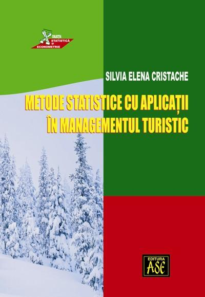 Statistical Methods with applications in Tourism Management