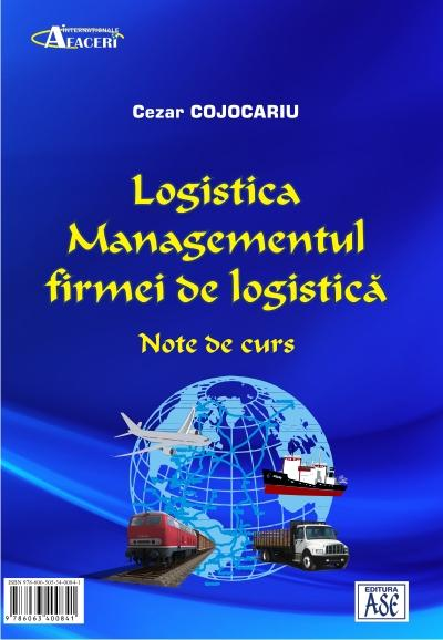Logistics. The Management of Logistics Providers. Lecture notes