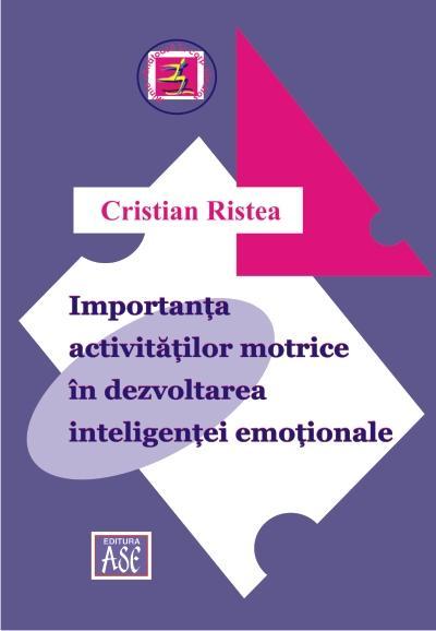 Importanta activitatilor motrice in dezvoltarea inteligentei emotionale
