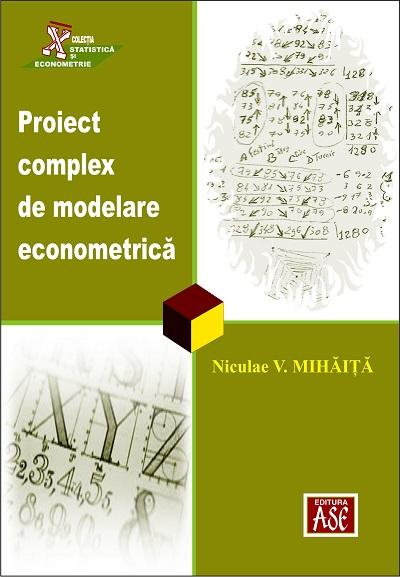 Complex project of econometric modeling