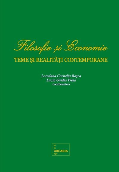 Philosophy and Economics. Contemporary themes and realities