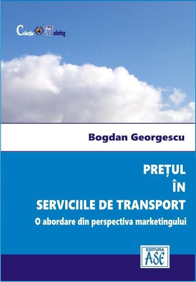 Pretul in serviciile de transport. O abordare din perspectiva marketingului
