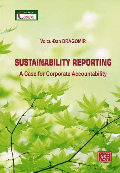 Sustainability Reporting. A case for corporate accountability
