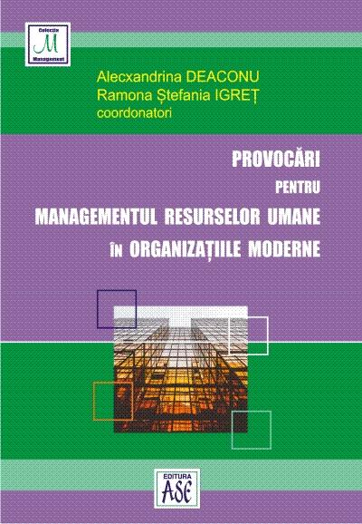 Provocari pentru managementul resurselor umane in organizatiile moderne