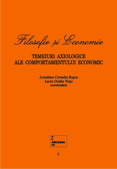 Philosophy and Economics. Axiological Foundations of Economic Behavior