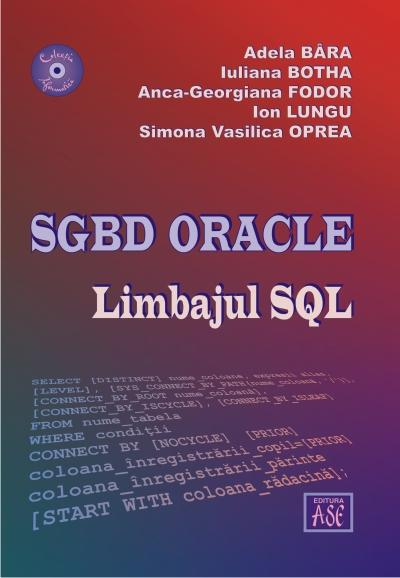 SGBD ORACLE. Limbajul SQL