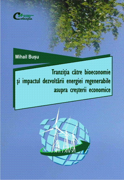 Transition to the bioeconomy and the impact of renewable energy development on economic growth