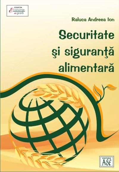 Securitate si siguranta alimentara