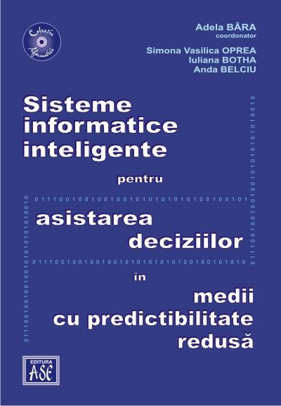 Intelligent informatics systems for decision assistance in low predictability environment