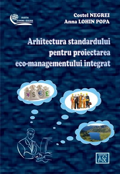 Framework of the standard for projecting integrated eco-management