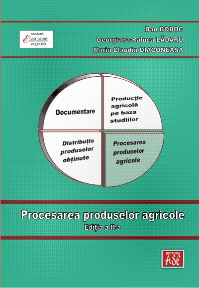 Procesarea produselor agricole, Editia a II-a