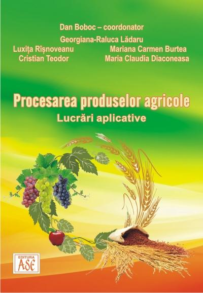 Processing of agricultural products. Practical matters