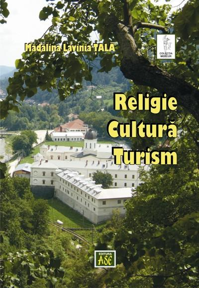 Religie. Cultura. Turism