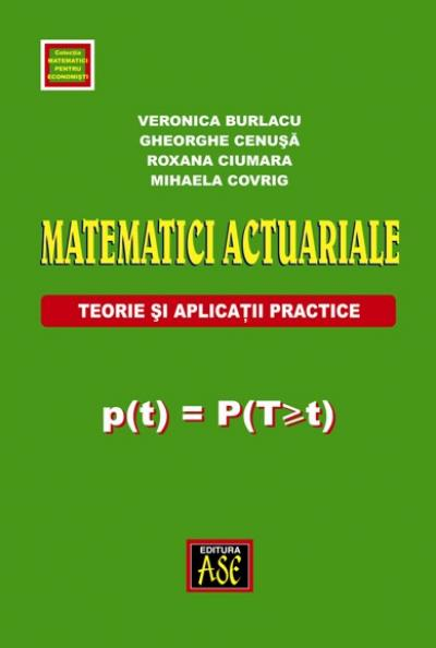 Actuarial Mathematics. Theory and practical applications