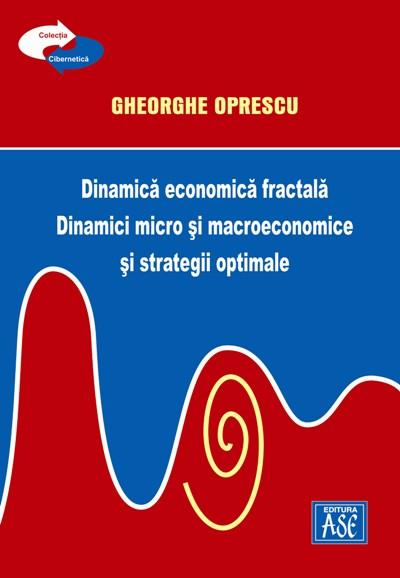Fractal Dynamics. Micro and macroeconomic dynamics and optimal strategies