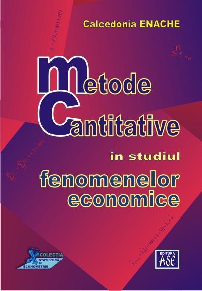 Quantitative Methods in the Study of Economic Phenomena