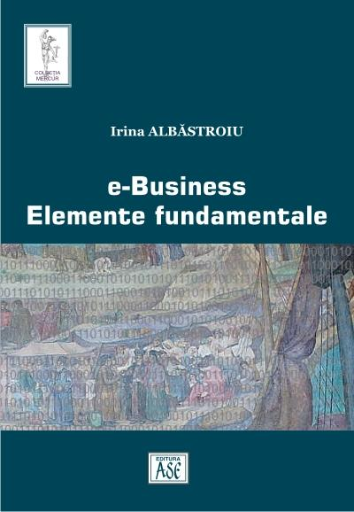 e-Business. Elemente Fundamentale