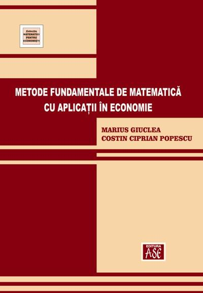 Fundamental methods of mathematics with applications in economics